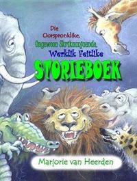 Die Oorspronklike, Ongewoon Skrikjaende, Werklik Feitlike Storieboek - Marjorie van Heerden (Paperback) - Cover