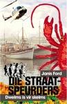 Die Straatspeurders: Dwelms Is Vir Skelms - Janis Ford (Paperback)