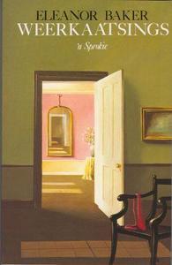 Weerkaatsings - Eleanor Baker (Paperback) - Cover