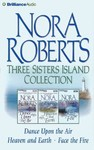 Three Sisters Island CD Collection - Nora Roberts (CD/Spoken Word)
