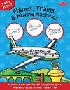 Planes, Trains & Moving Machines (I Can Draw) - Philippe Legendre (Paperback)