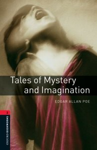 Oxford Bookworms Library: Level 3:: Tales of Mystery and Imagination - Edgar Allan Poe (Paperback) - Cover
