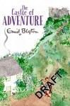 Castle of Adventure - Enid Blyton (Paperback)