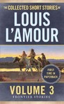 The Collected Short Stories of Louis L'amour - Louis L'Amour (Paperback)