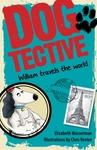 Dogtective William Travels the World - Elizabeth Wasserman (Paperback)
