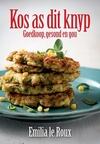 Kos As Dit Knyp  - Emilia le Roux (Paperback)