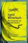 Die Aanspraak Van Lewende Wesens (Sagteband) - Ingrid Winterbach (Paperback)