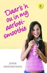 Daar's 'n Ou In My Aarbei-Smoothie - Janie Oosthuysen (Paperback)