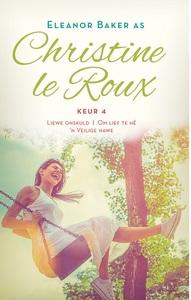 Christine Le Roux Keur 4 - Christine le Roux (Paperback) - Cover