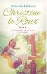 Christine Le Roux Keur 4 - Christine le Roux (Paperback)