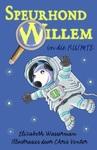 Speurhond Willem In Die Ruimte - Elizabeth Wasserman (Paperback)