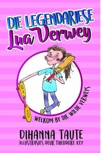 Die Legendariese Lua Verwey - Dihanna Taute (Paperback) - Cover