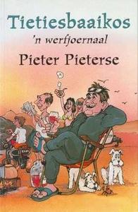Tietiesbaaikos - Pieter Pieterse (Paperback) - Cover