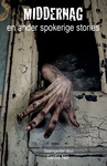 Middernag En Ander Spokerige Stories - Fynbosskrywers Groep (Paperback)