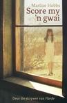 Score My 'N Gwai - Marelize Hobbs (Paperback)