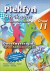 Piekfyn Afrikaans Graad 11 Eerste Addisionele Taal Onderwysersgids - Riens Vosloo (Paperback)