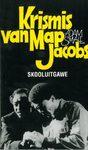 Krismis Van Map Jacobs (Skooluitgawe) - Adam Small (Paperback)