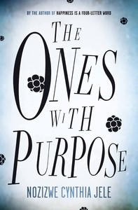 Ones with Purpose - Nozizwe Cynthia Jele (Paperback) - Cover