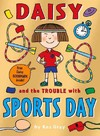 Daisy and the Trouble With Sports Days - Kes Gray (Paperback)
