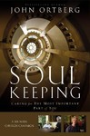 John Ortberg - Soul Keeping Curriculum Kit (DVD)
