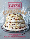 Great British Bake Off: Christmas - Lizzie Kamenetzky (Hardcover)