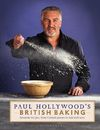 Paul Hollywood's British Baking - Paul Hollywood (Hardcover)