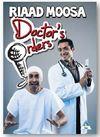 Riaad Moosa: Doctor's Orders (DVD)