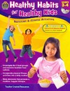 Healthy Habits for Healthy Kids, Grades 3 - Tracie Heskett (Paperback)