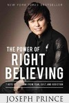 The Power of Right Believing - Joseph Prince (Paperback)