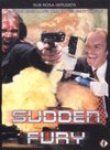Sudden Fury (Region 1 DVD)