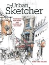 The Urban Sketcher - Marc Taro Holmes (Paperback)
