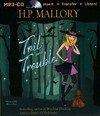 Toil and Trouble - H. P. Mallory (CD/Spoken Word)