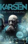 Die Ontwaking - Chris Karsten (Paperback)