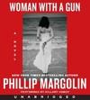 Woman With a Gun - Phillip Margolin (CD/Spoken Word)