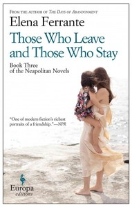 Those Who Leave and Those Who Stay - Elena Ferrante (Paperback) - Cover