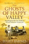 The Ghosts of Happy Valley (Paperback)