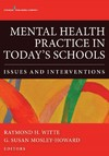 Mental Health Practice in Today's Schools - Raymond H. Witte (Paperback)