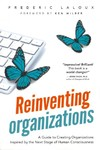 Reinventing Organizations - Frederic Laloux (Paperback)