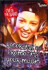Recording and Promoting Your Music - Matt Anniss (Library)