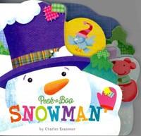 Peek-a-Boo Snowman - Charles Reasoner (Hardcover) - Cover