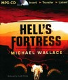 Hell's Fortress - Michael Wallace (CD/Spoken Word)