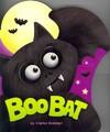 Boo Bat - Charles Reasoner (Hardcover)