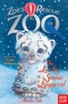 Zoe's Rescue Zoo: the Lucky Snow Leopard - Amelia Cobb (Paperback)