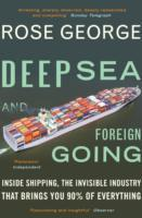 Deep Sea and Foreign Going - Rose George (Paperback) - Cover