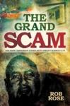 Grand Scam - Rob Rose (Paperback)