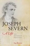 Joseph Severn, a Life - Sue Brown (Hardcover)