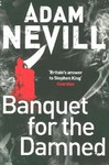 Banquet For the Damned - Adam Nevill (Paperback)