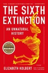The Sixth Extinction - Elizabeth Kolbert (Paperback)