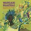 Wangari Maathai - Pr (Hardcover)