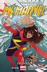 Ms. Marvel: Crushed  - Marvel Comics Group (Paperback)